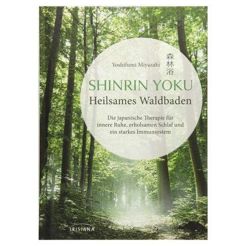 Buch Shinrin Yoku - Heilsames Waldbaden