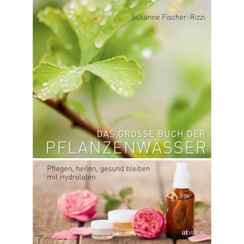 Das gr. Buch der Pflanzenwässer